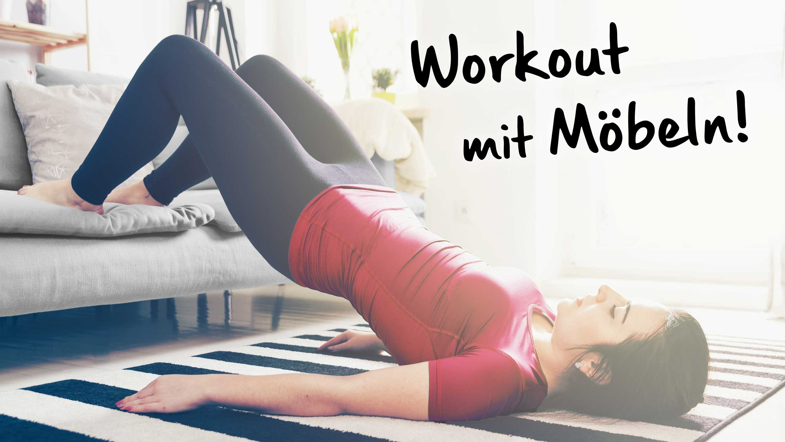 Fitness Zuhause – Workout mit Möbeln